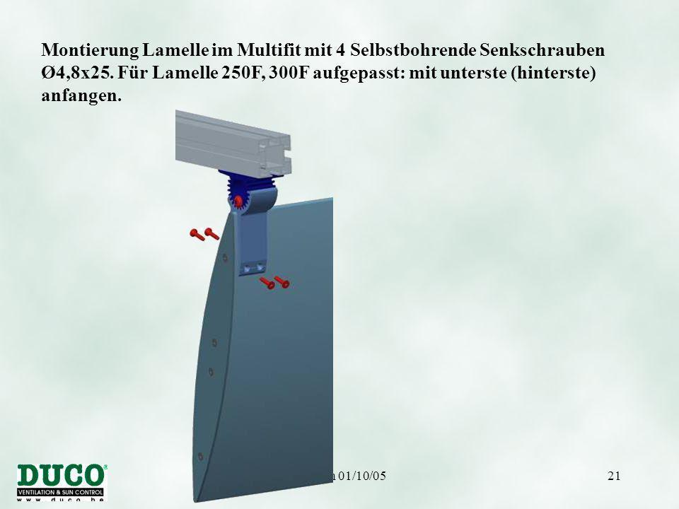 Version 01/10/0521 Montierung Lamelle im Multifit mit 4 Selbstbohrende Senkschrauben Ø4,8x25. Für Lamelle 250F, 300F aufgepasst: mit unterste (hinters
