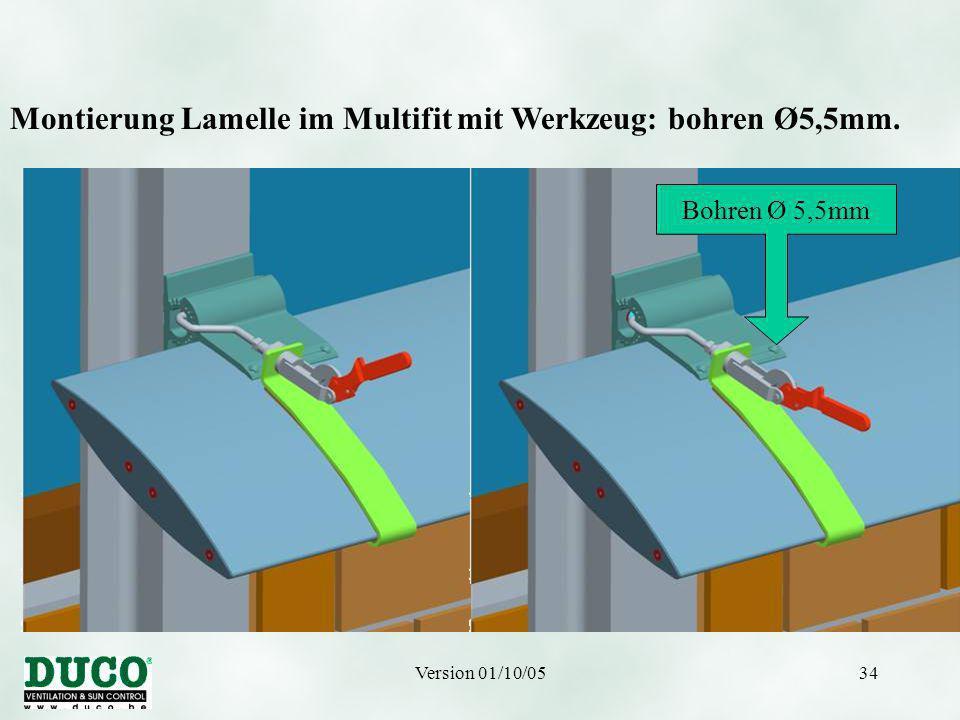 Version 01/10/0534 Montierung Lamelle im Multifit mit Werkzeug: bohren Ø5,5mm. Bohren Ø 5,5mm