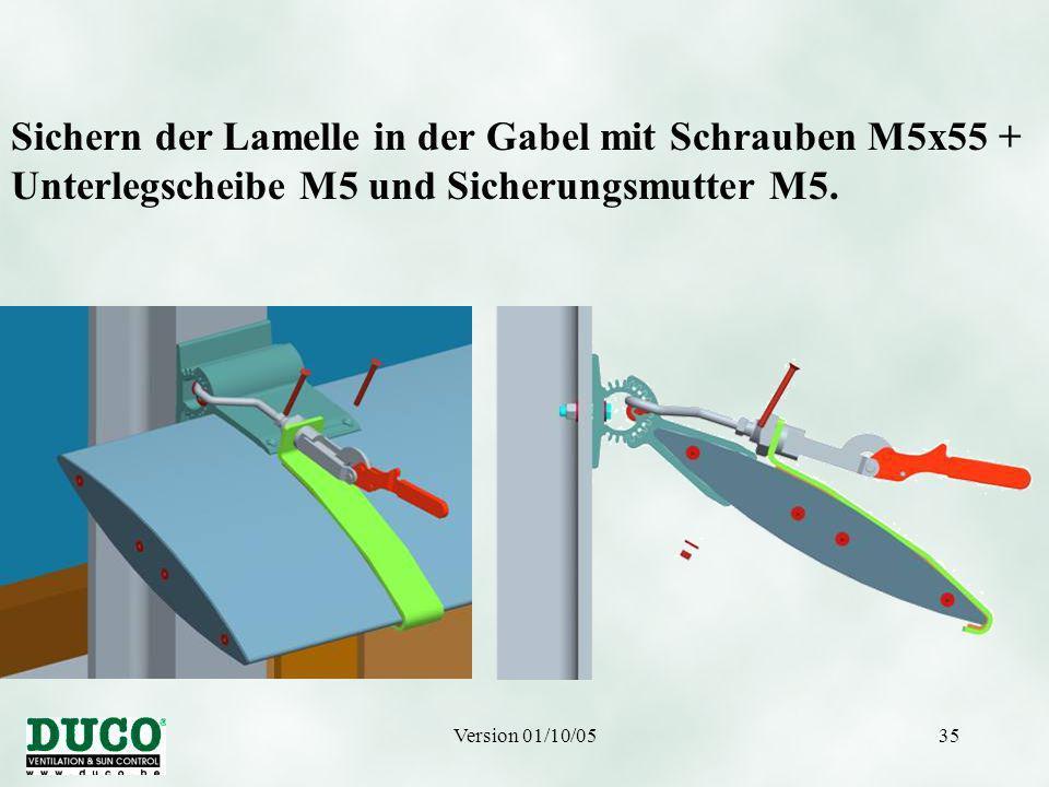 Version 01/10/0535 Sichern der Lamelle in der Gabel mit Schrauben M5x55 + Unterlegscheibe M5 und Sicherungsmutter M5.