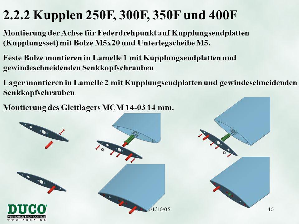 Version 01/10/0540 2.2.2 Kupplen 250F, 300F, 350F und 400F Montierung der Achse für Federdrehpunkt auf Kupplungsendplatten (Kupplungsset) mit Bolze M5x20 und Unterlegscheibe M5.