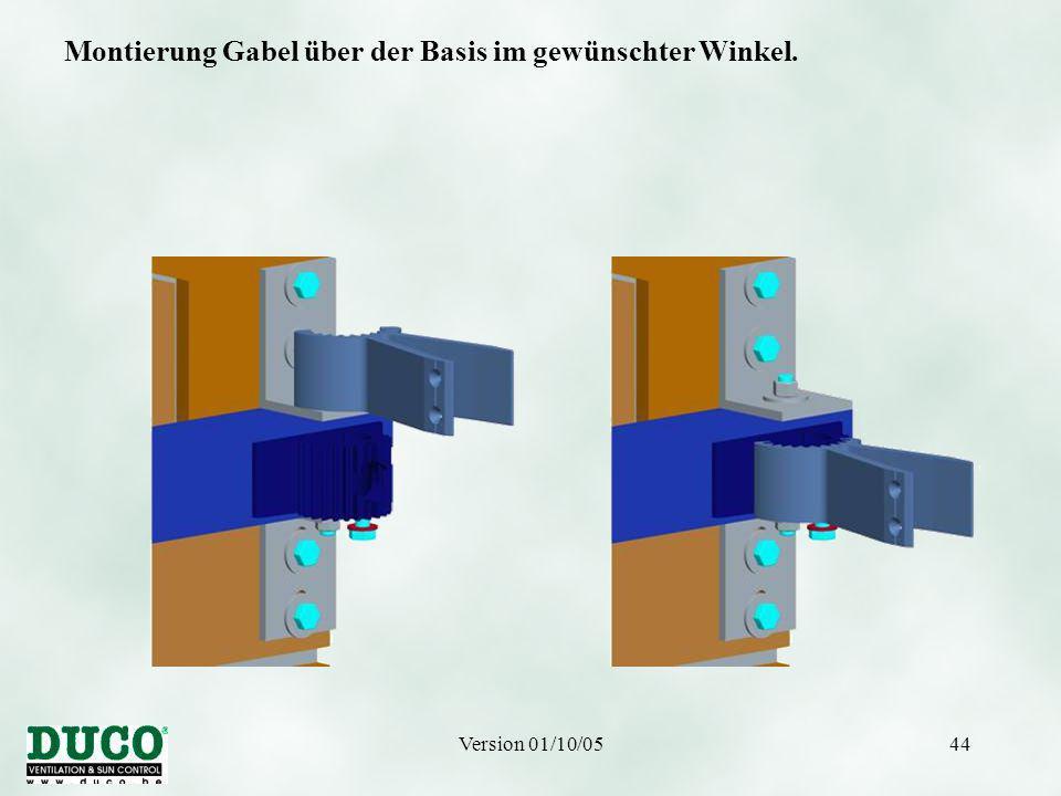 Version 01/10/0544 Montierung Gabel über der Basis im gewünschter Winkel.