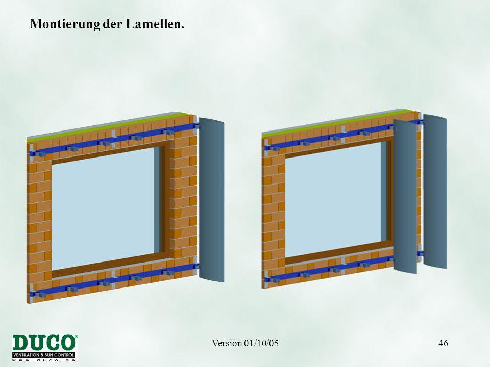 Version 01/10/0546 Montierung der Lamellen.