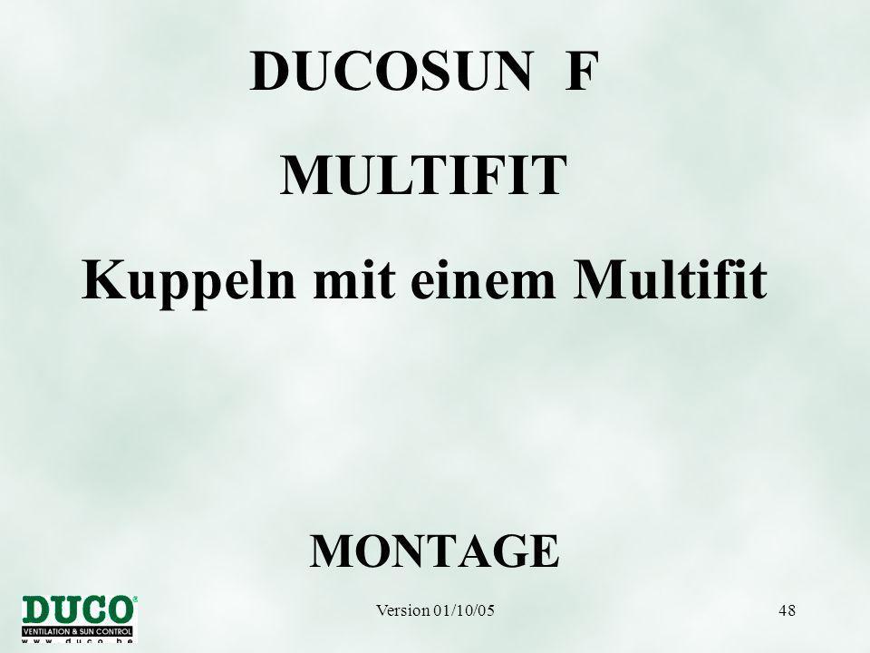 Version 01/10/0548 MONTAGE DUCOSUN F MULTIFIT Kuppeln mit einem Multifit