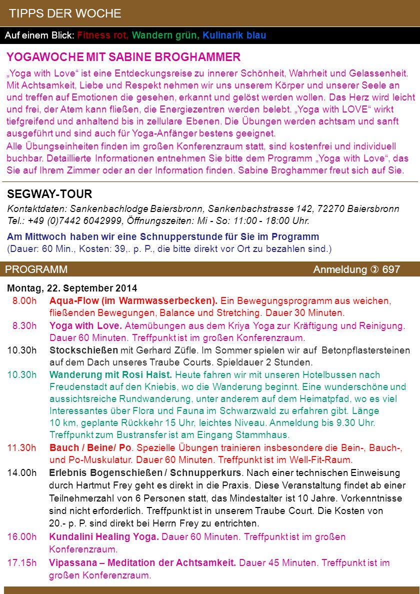 Montag, 22.September 2014 8.00hAqua-Flow (im Warmwasserbecken).