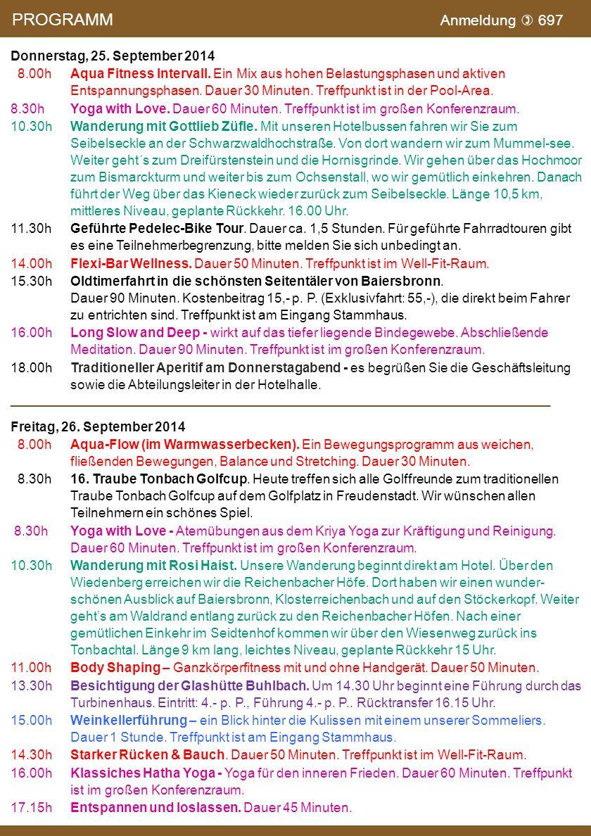 Donnerstag, 25.September 2014 8.00hAqua Fitness Intervall.