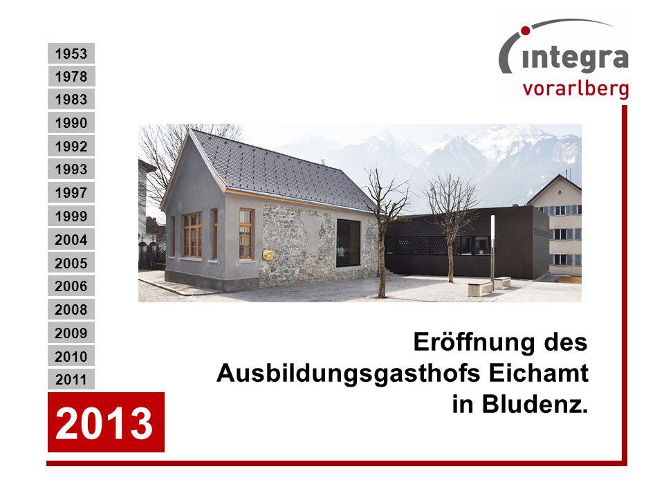 Eröffnung des Ausbildungsgasthofs Eichamt in Bludenz.