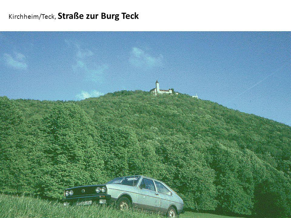 Kirchheim/Teck, Straße zur Burg Teck