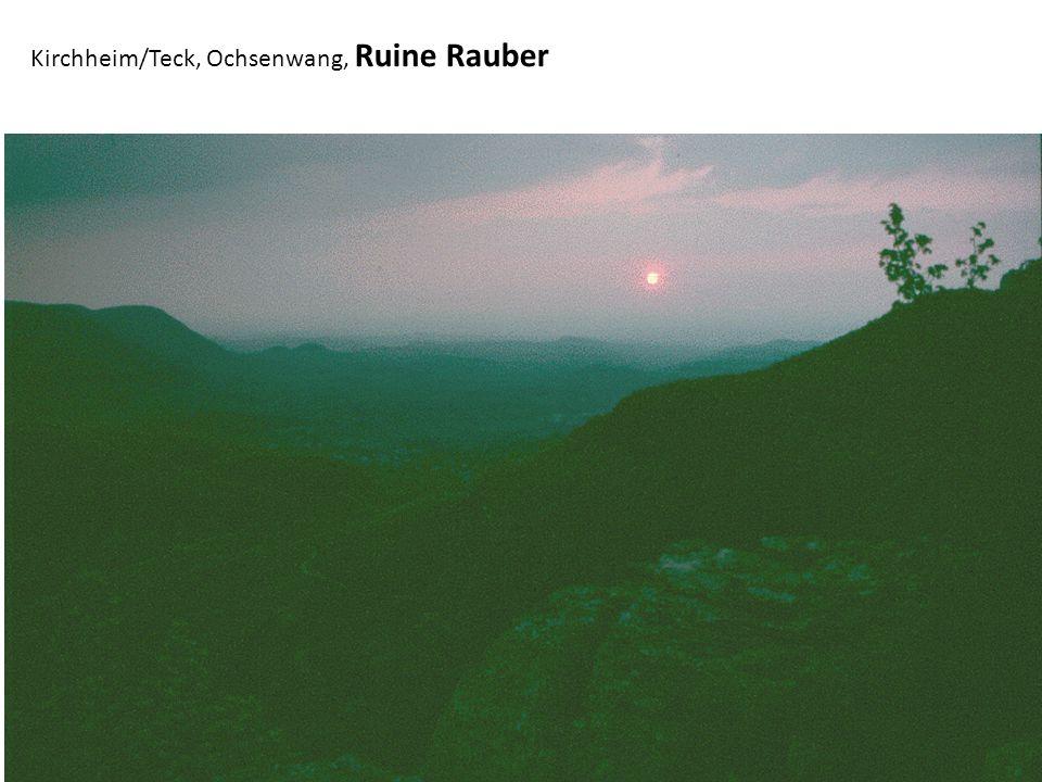 Kirchheim/Teck, Ochsenwang, Ruine Rauber