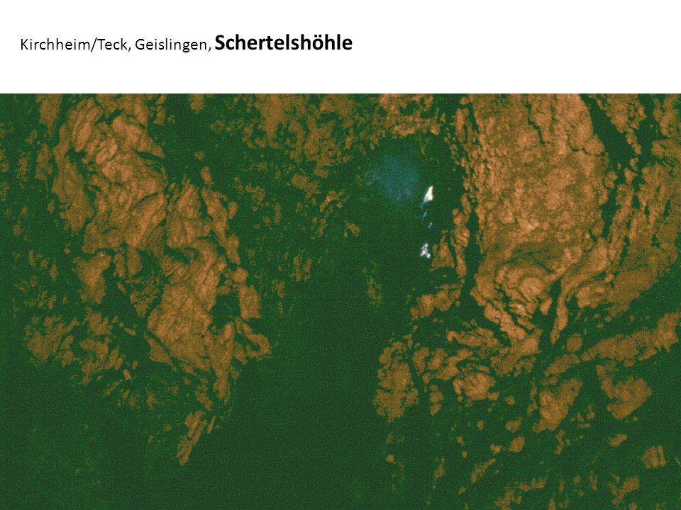 Kirchheim/Teck, Geislingen, Schertelshöhle