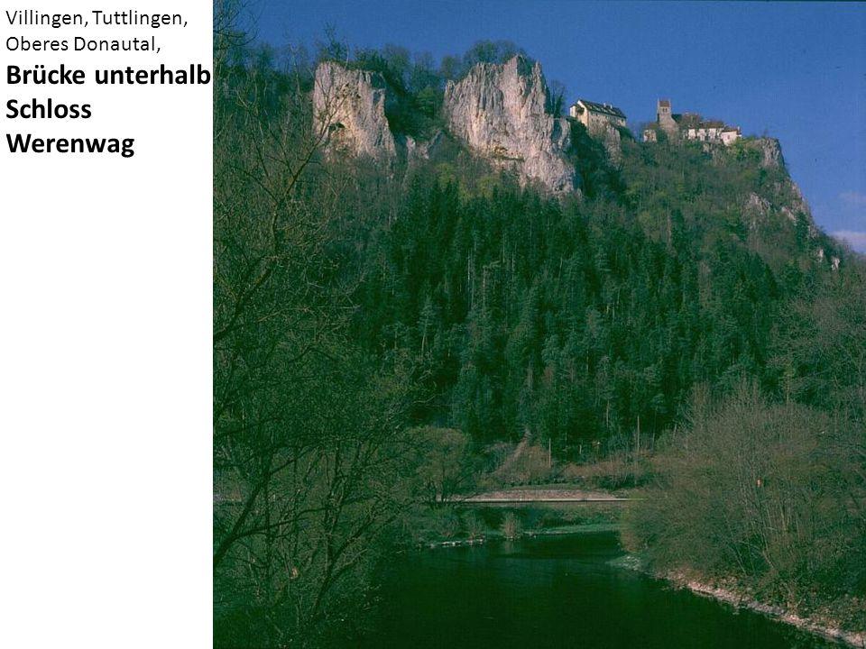 Villingen, Tuttlingen, Oberes Donautal, Brücke unterhalb Schloss Werenwag