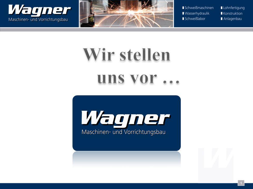 2 Die Firma Wagner Maschinenbau wurde im Jahre 1947 von Georg Wagner gegründet und im Jahre 1961 auf seinen Sohn Hermann Wagner übertragen.