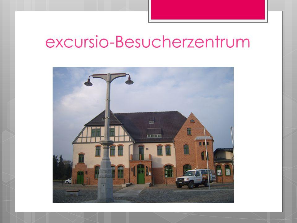 excursio-Besucherzentrum