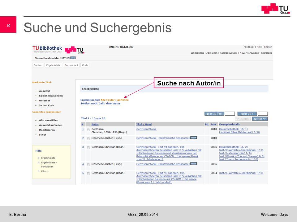 10 E. BerthaGraz, 29.09.2014 Welcome Days Suche und Suchergebnis Suche nach Autor/in