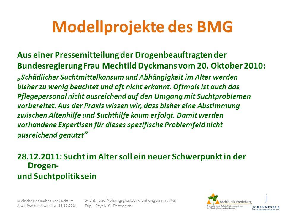 """Modellprojekte des BMG Aus einer Pressemitteilung der Drogenbeauftragten der Bundesregierung Frau Mechtild Dyckmans vom 20. Oktober 2010: """" Schädliche"""