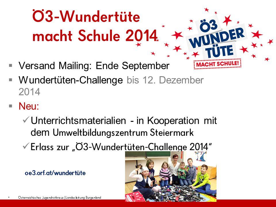Ö3-Wundertüte macht Schule 2014  Versand Mailing: Ende September  Wundertüten-Challenge bis 12. Dezember 2014  Neu: Unterrichtsmaterialien - in Koo