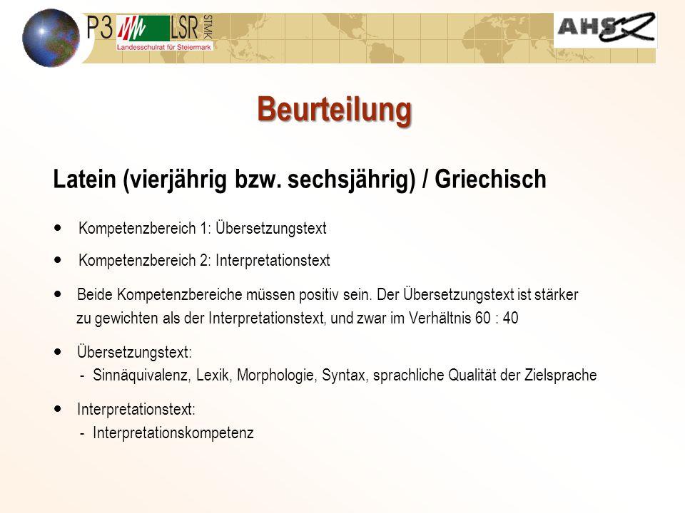 Latein (vierjährig bzw. sechsjährig) / Griechisch Kompetenzbereich 1: Übersetzungstext Kompetenzbereich 2: Interpretationstext Beide Kompetenzbereiche