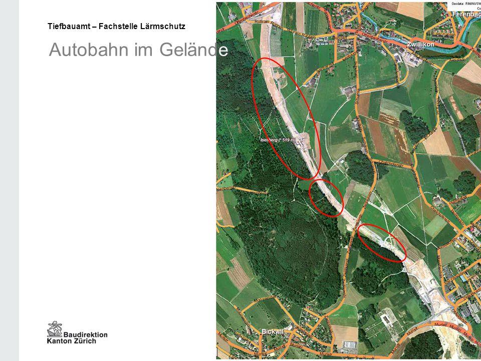 Autobahn im Gelände Tiefbauamt – Fachstelle Lärmschutz