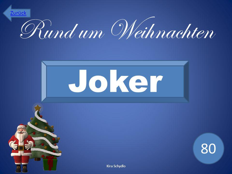 Rund um Weihnachten Joker 80 Zurück Kira Schydlo