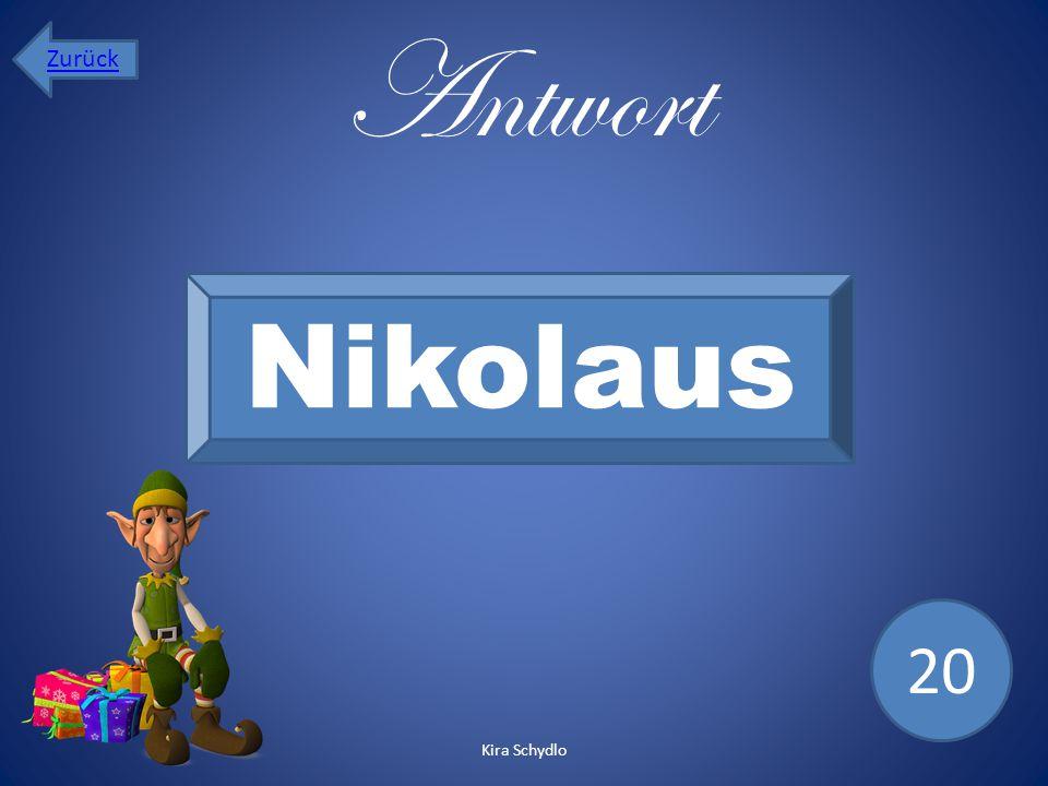 Antwort Nikolaus 20 Zurück Kira Schydlo
