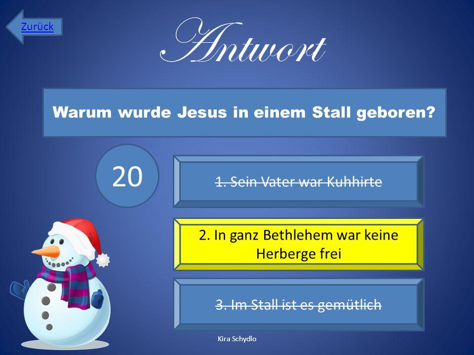 Antwort 1. Sein Vater war Kuhhirte 2. In ganz Bethlehem war keine Herberge frei 3. Im Stall ist es gemütlich Warum wurde Jesus in einem Stall geboren?