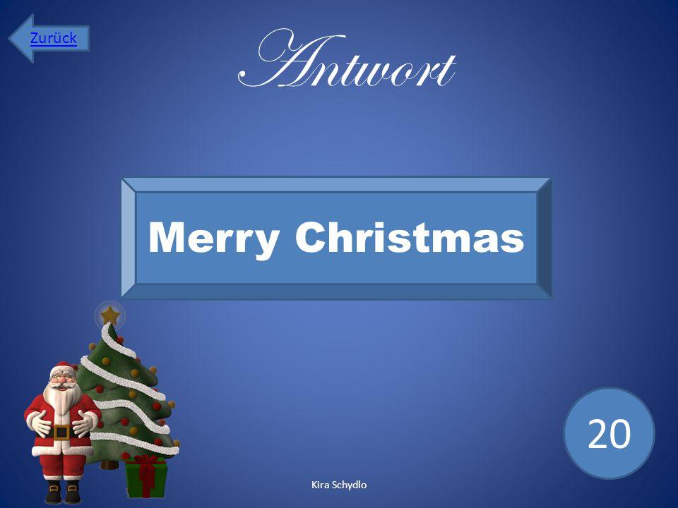 Antwort Merry Christmas 20 Zurück Kira Schydlo