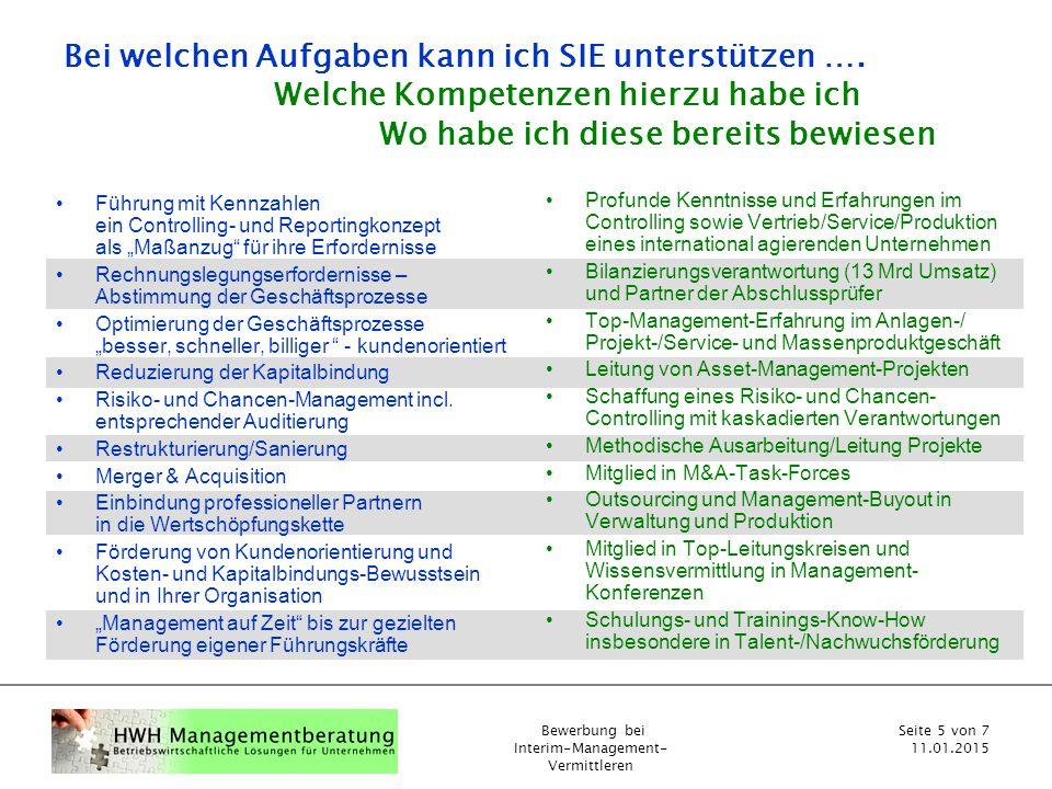 Bewerbung bei Interim-Management- Vermittleren Seite 5 von 7 11.01.2015 Bei welchen Aufgaben kann ich SIE unterstützen ….