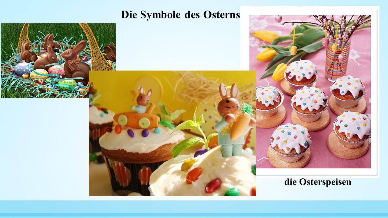 Die Symbole des Osterns die Osterspeisen