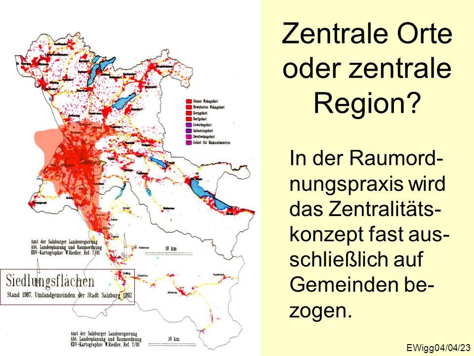 Zentrale Orte oder zentrale Region.