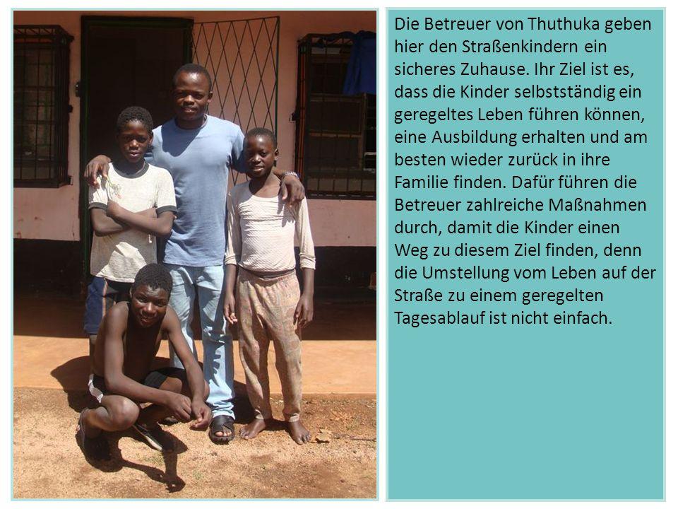 Die Betreuer von Thuthuka geben hier den Straßenkindern ein sicheres Zuhause. Ihr Ziel ist es, dass die Kinder selbstständig ein geregeltes Leben führ