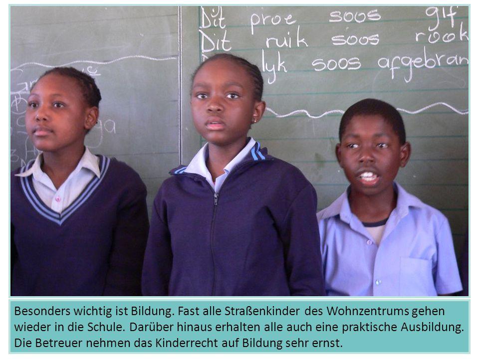Besonders wichtig ist Bildung. Fast alle Straßenkinder des Wohnzentrums gehen wieder in die Schule. Darüber hinaus erhalten alle auch eine praktische