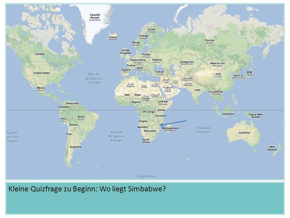 Kleine Quizfrage zu Beginn: Wo liegt Simbabwe?