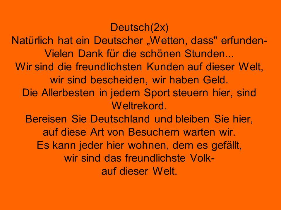 """Deutsch(2x) Natürlich hat ein Deutscher """"Wetten, dass"""