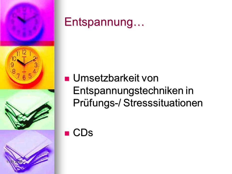 Entspannung… Umsetzbarkeit von Entspannungstechniken in Prüfungs-/ Stresssituationen Umsetzbarkeit von Entspannungstechniken in Prüfungs-/ Stresssituationen CDs CDs