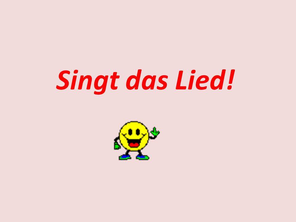 Singt das Lied!