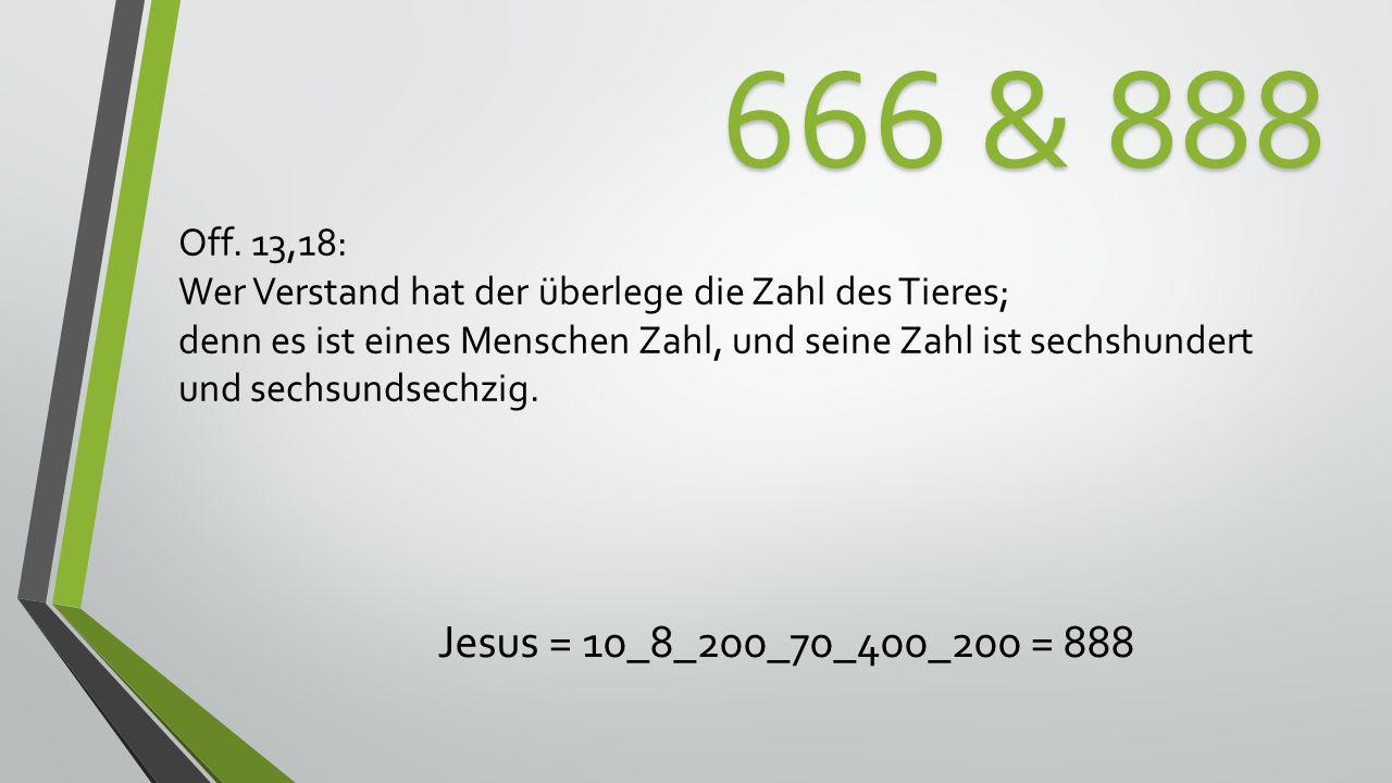 666 & 888 Jesus = 10_8_200_70_400_200 = 888 Off.