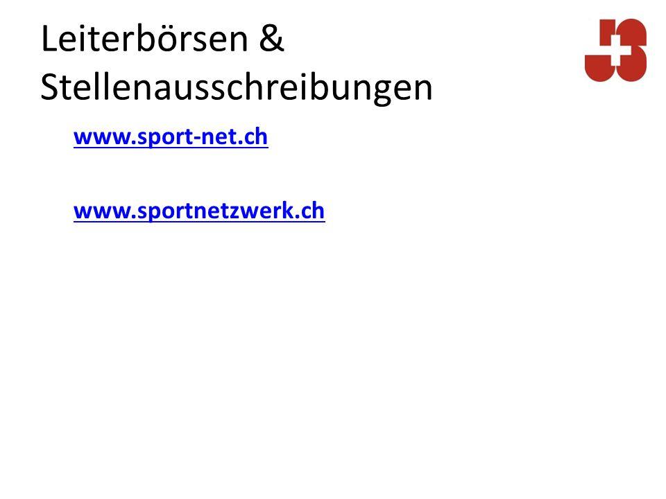 Leiterbörsen & Stellenausschreibungen www.sport-net.ch www.sportnetzwerk.ch
