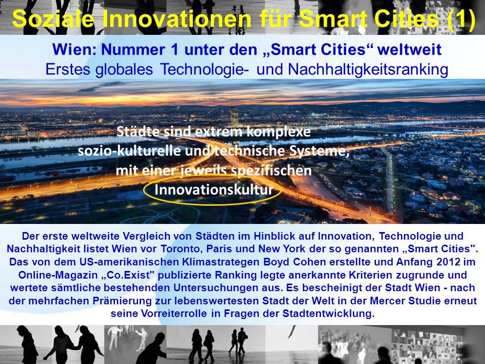 Soziale Innovationen für Smart Cities (1) Der erste weltweite Vergleich von Städten im Hinblick auf Innovation, Technologie und Nachhaltigkeit listet