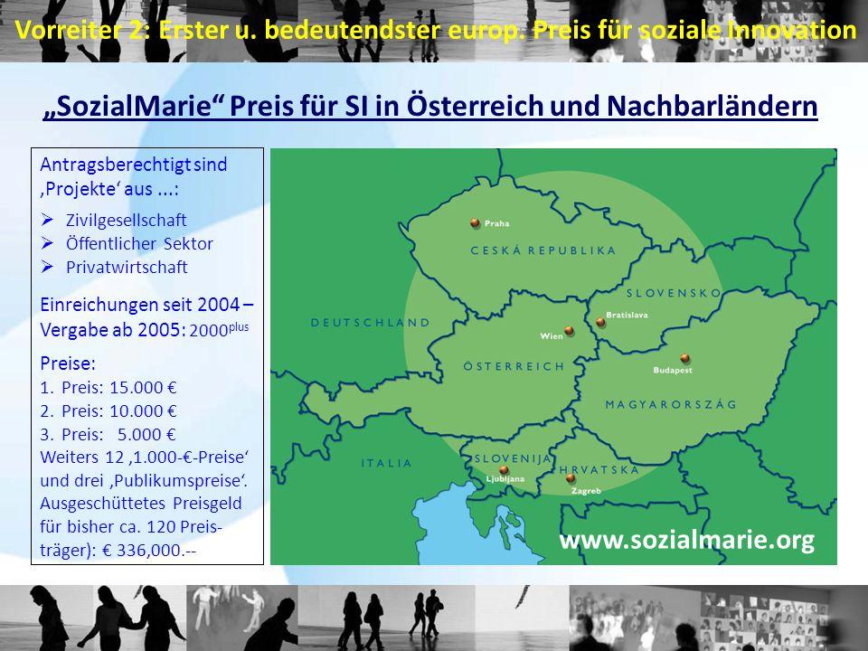 """""""SozialMarie"""" Preis für SI in Österreich und Nachbarländern Antragsberechtigt sind 'Projekte' aus...:  Zivilgesellschaft  Öffentlicher Sektor  Priv"""