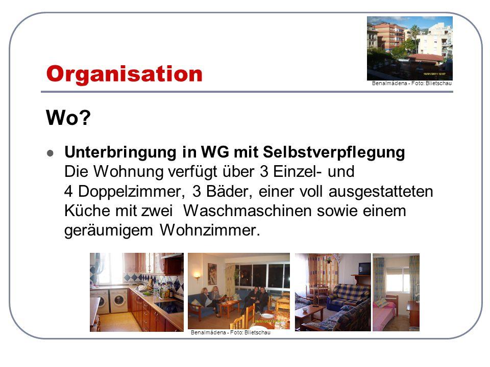 Organisation Wo? Unterbringung in WG mit Selbstverpflegung Die Wohnung verfügt über 3 Einzel- und 4 Doppelzimmer, 3 Bäder, einer voll ausgestatteten K