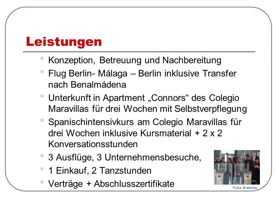 """Leistungen Konzeption, Betreuung und Nachbereitung Flug Berlin- Málaga – Berlin inklusive Transfer nach Benalmádena Unterkunft in Apartment """"Connors"""""""