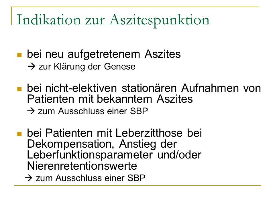 spontan bakterielle Peritonitis (SBP) Def.: bakterielle Entzündung der Peritonealhöhle ohne Hinweis auf eine anderweitige intraabdominelle Ursache für eine Infektion, Peritonealkarzinose oder Tuberkulose  Nachweis einer SBP bei > 250/µl neutrophilen Granulozyten im Aszites Eine nicht diagnostizierte und somit nicht behandelte SBP geht mit einer erhöhten Mortalität, Aggravation bestehender, oder Auftreten neuer Komplikationen wie dem hepato-renalen Syndrom oder hepatischer Enzephalitis einher