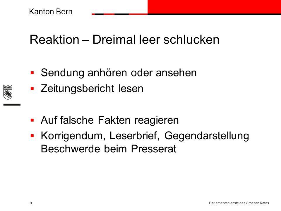 Kanton Bern Reaktion – Dreimal leer schlucken  Sendung anhören oder ansehen  Zeitungsbericht lesen  Auf falsche Fakten reagieren  Korrigendum, Les
