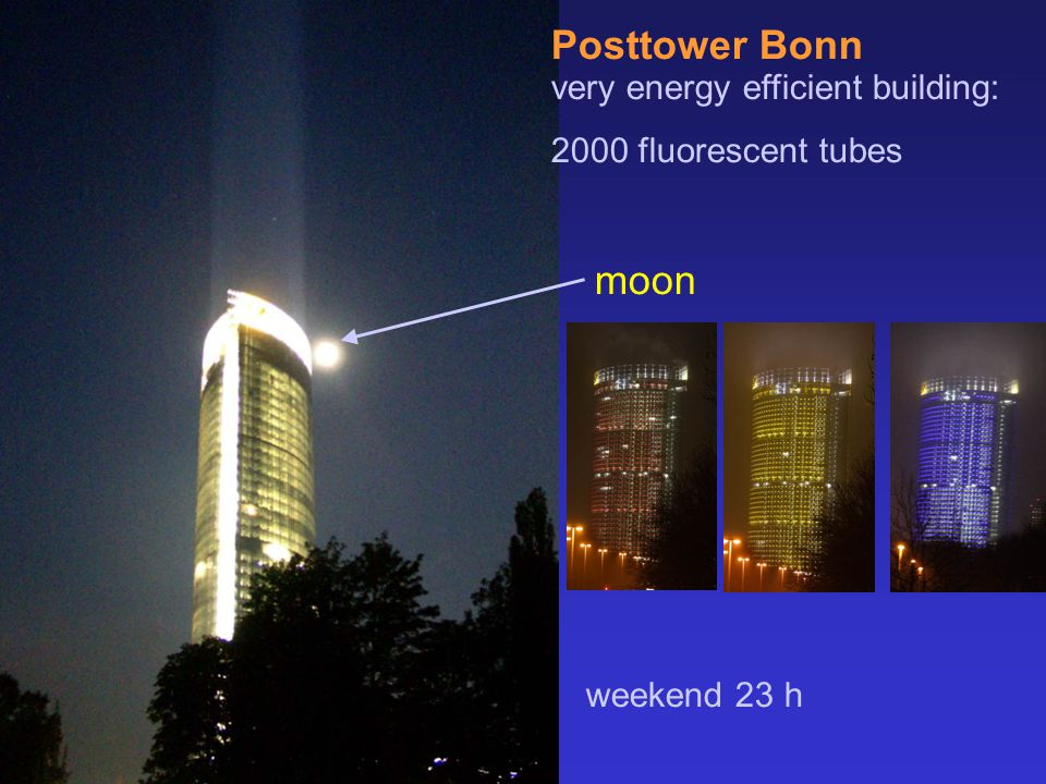 Posttower Bonn very energy efficient building: 2000 fluorescent tubes weekend 23 h moon