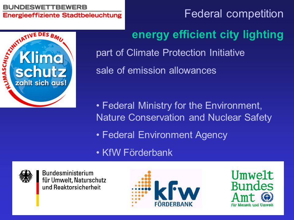 energy efficient city lighting execution by: Berliner Energieagentur starting point: 1/3 of street lighting older than 20 years 3-4 mrd.