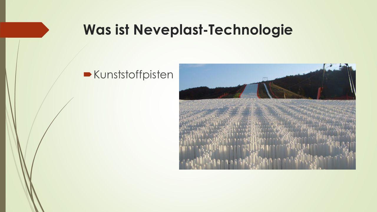 Was ist Neveplast-Technologie  Kunststoffpisten