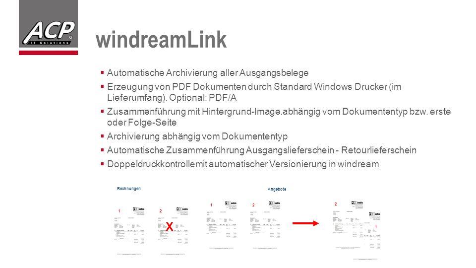  Automatische Archivierung aller Ausgangsbelege  Erzeugung von PDF Dokumenten durch Standard Windows Drucker (im Lieferumfang).