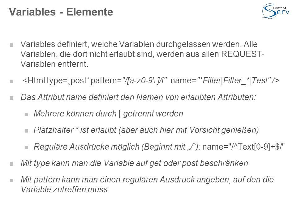 Variables - Elemente Variables definiert, welche Variablen durchgelassen werden.