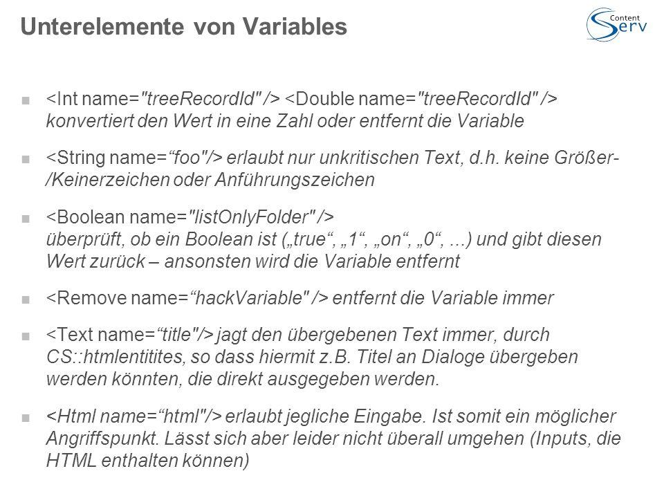 Unterelemente von Variables konvertiert den Wert in eine Zahl oder entfernt die Variable erlaubt nur unkritischen Text, d.h.