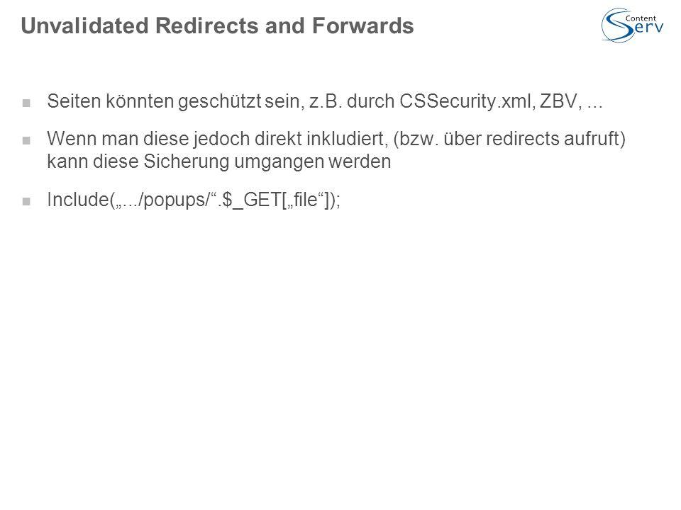 Unvalidated Redirects and Forwards Seiten könnten geschützt sein, z.B.