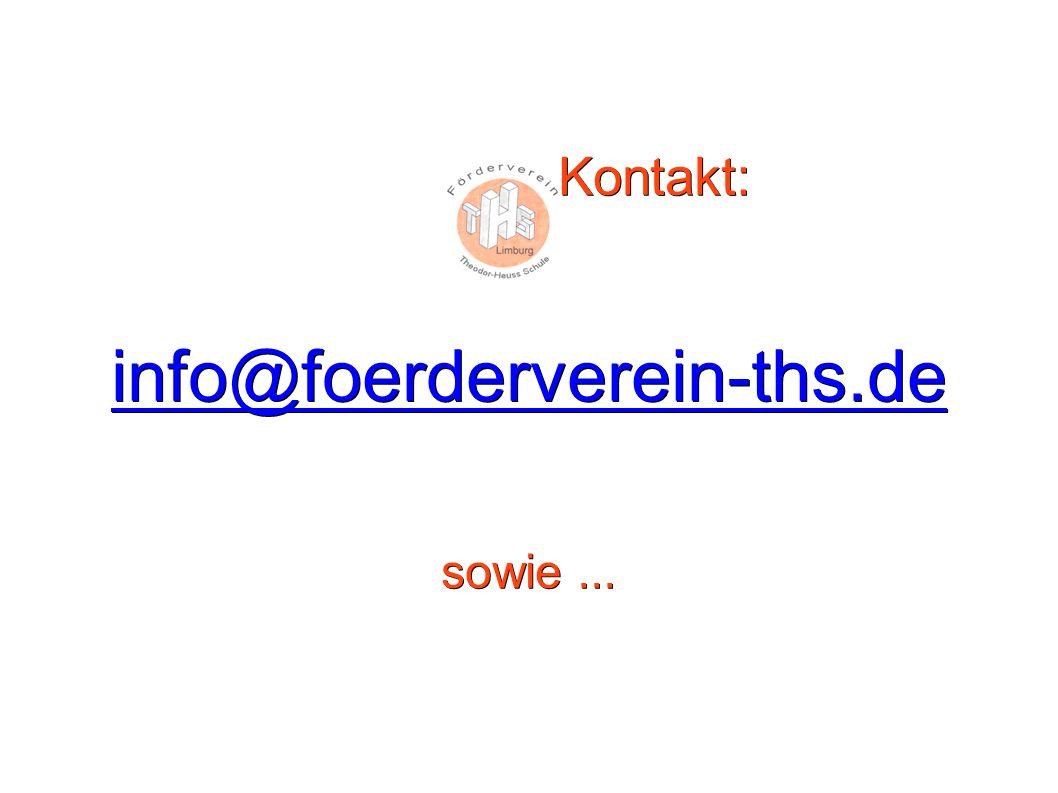 Kontakt: Kontakt: info@foerderverein-ths.de sowie...